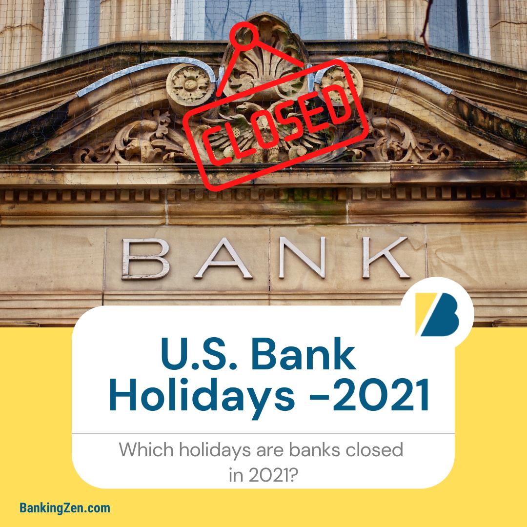 """U.S. Bank Holidays - 2021"""